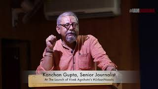 Kanchan Gupta's Speech on Vivek Agnihotri's Book #UrbanNaxals Launch