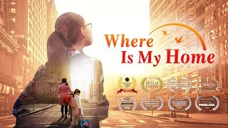 "Bäst Kristen film ( Best Christian Movie) Gud har gett henne ett varmt hem ""Where Is My Home"""