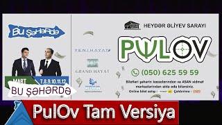 Bu Şəhərdə - PulOv konserti Tam Versiya (Mart 2019)