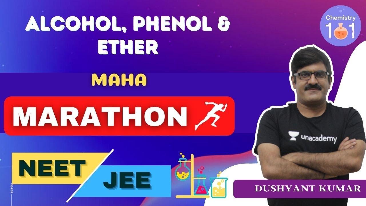 Alcohol, Phenol & Ether   Part-4   Maha Marathon   Chemistry   NEET/JEE