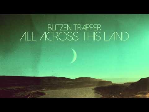 Blitzen Trapper - Love Grow Cold [Audio]