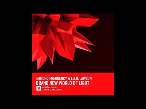Jericho Frequency & Ellie Lawson - Brand New World Of Light (Extended Mix)