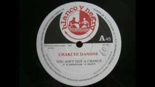 CHARLYE DANONE-YOU AIN