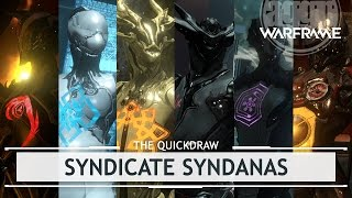 Warframe Syndicates: All The Syndicate Syndanas [thequickdraw]