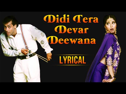 Didi Tera Devar Deewana Full Song With Lyrics | Hum Aapke Ha