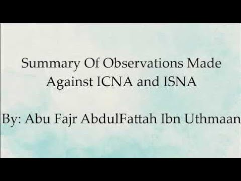 Who is ICNA and ISNA (& Imam Siraj Wahhaj) - AbuFajr AbdulFattaah