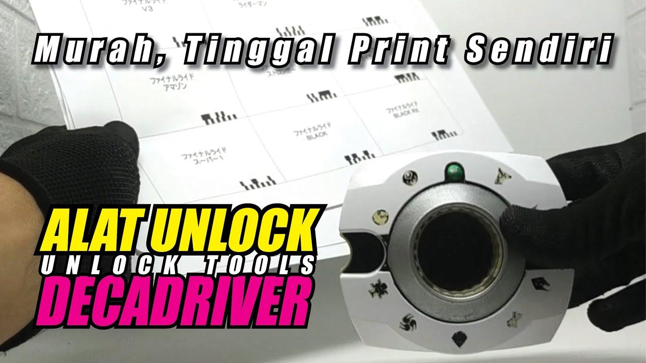 Download DX Decadriver Unlock Tools    Alat Unlock     Murah Print Sendiri     Kamen Rider Decade Driver