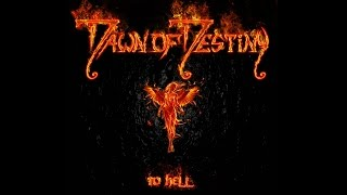 "DAWN OF DESTINY: ""TO HELL"" [official video] Album release date 02.10.2015"
