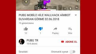 Pubg mobile de wallhack aimhack gibi hileleri tanıtan (hile makinası) kanalı ve diğerlerini bildir!)