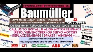 Baumuller Servo Motor Repair Align Dubai Abudhabi Sharjah Ajman Oman GCC Bahrain Kuwait Qatar