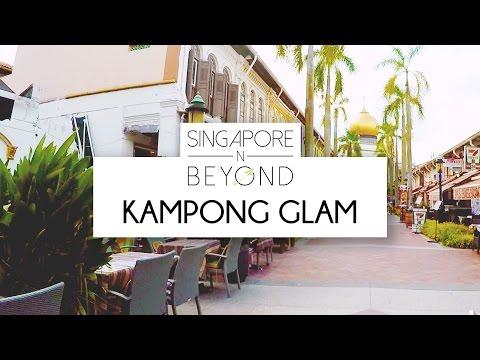 KAMPONG GLAM | SINGAPORE N BEYOND