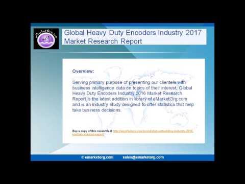 Latest Market Analysis Heavy Duty Encoders Market Report 2017