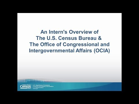 A Intern's Overview of The U.S. Census Bureau and OCIA
