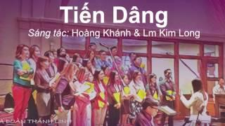 Tiến Dâng - Hoàng Khánh & Lm Kim Long