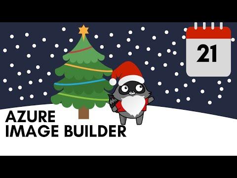 Day 21 - Azure Image Builder