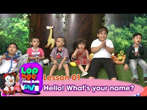 LỚP HỌC TIẾNG ANH VUI VẺ | Tập 1 | Hello! What