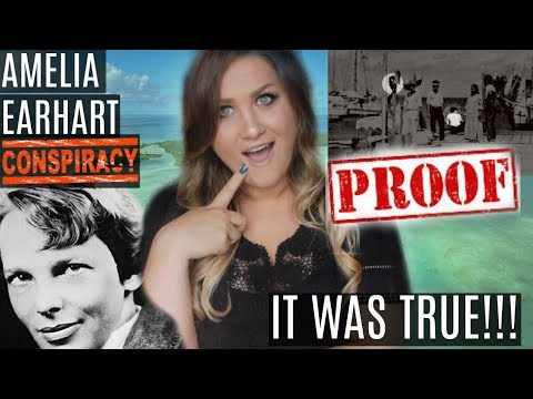 AMELIA EARHART CONSPIRACY TURNED OUT TO BE TRUE!