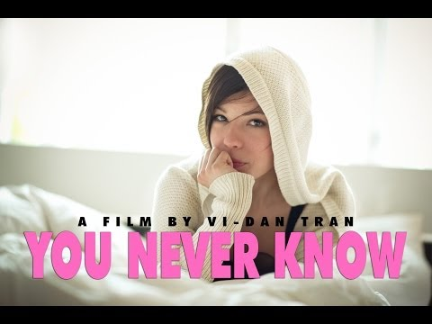 You Never Know - Short film