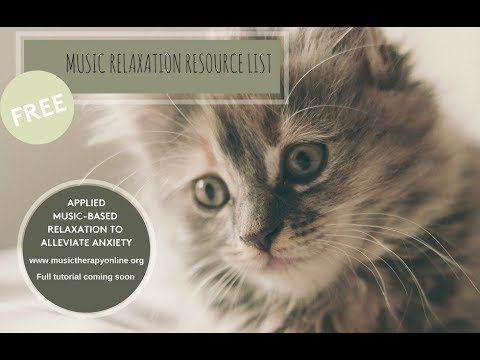 Music Therapy Online – Free Resource – Song list for working with anxious clients.