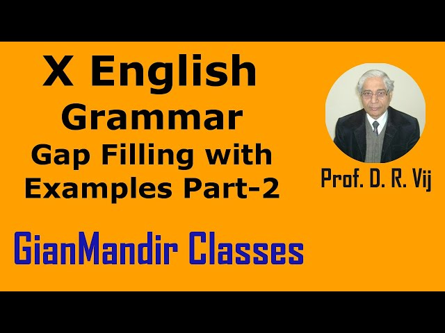 X English | Grammar | Gap Filling with Examples Part-2 by Nandini Ma'am