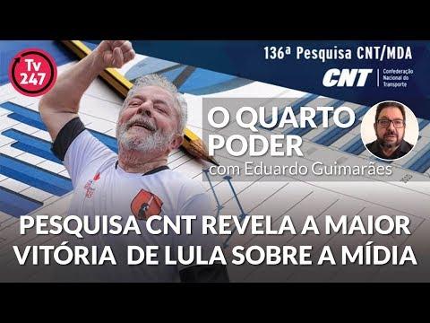 O quarto poder: Pesquisa CNT revela a maior vitória  de Lula sobre a mídia