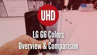 LG G6 Colors Overview & Comparison