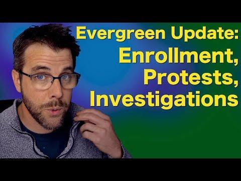 Evergreen Update: Enrollment, Protest, Prosecution