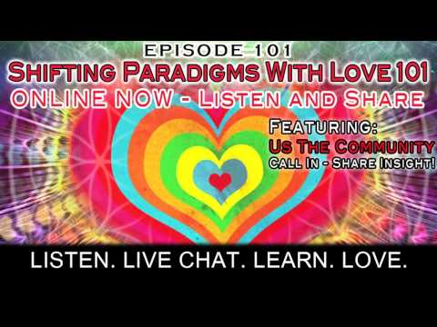 Preview. Paradigm Shift Radio 101 - Shifting Paradigms With Love 101