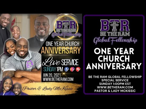Be The Ram Global Fellowship ONE YEAR CHURCH Anniversary