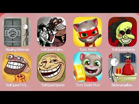 StealingStickman,TrollQuestFailman,Tom Hero,TrollQuestHorror,TrollQuestTVShows,TrollQuestSports