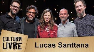 Cultura Livre | Lucas Santtana | 15 / 08 / 2017