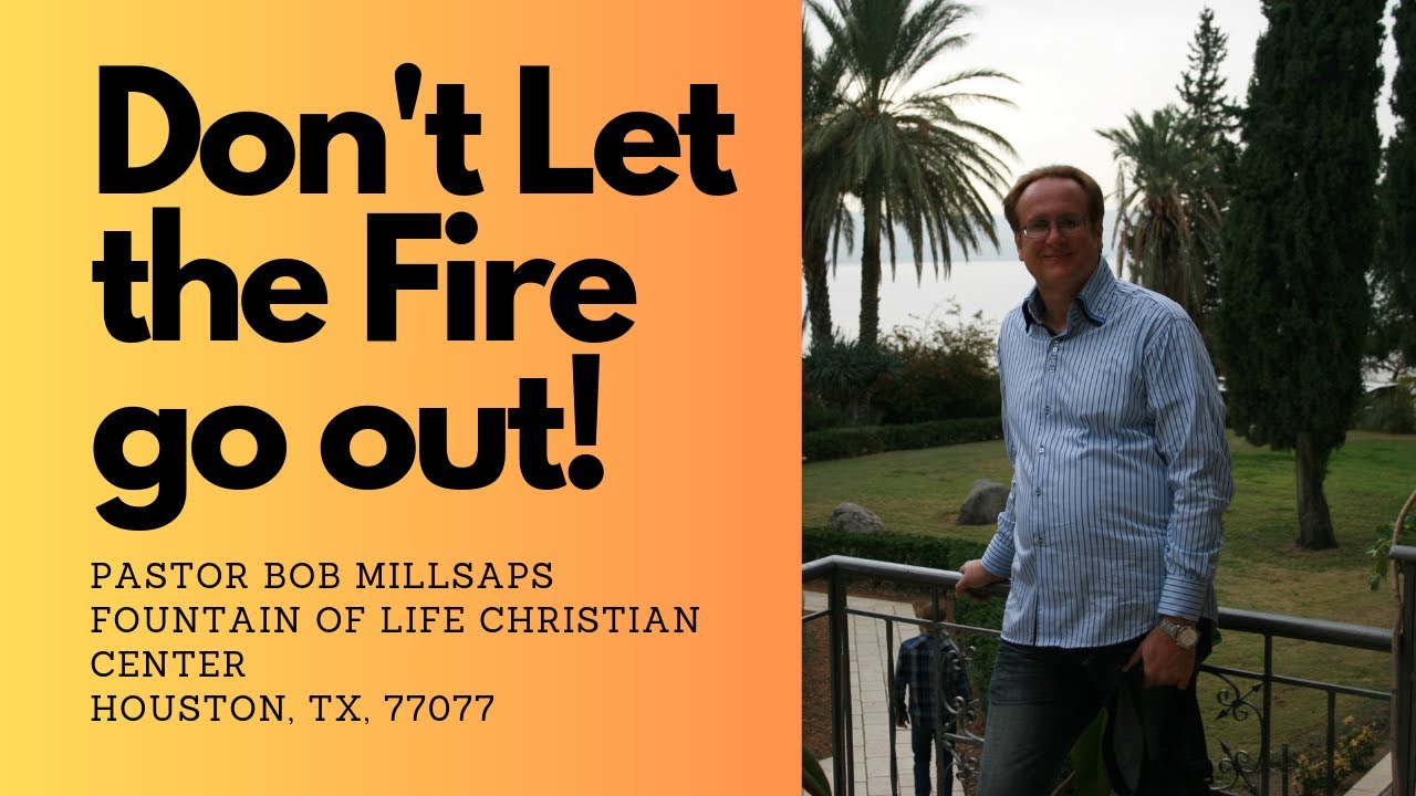 Stay On Fire For God We Can't Let The Spirit's Fire Go Out