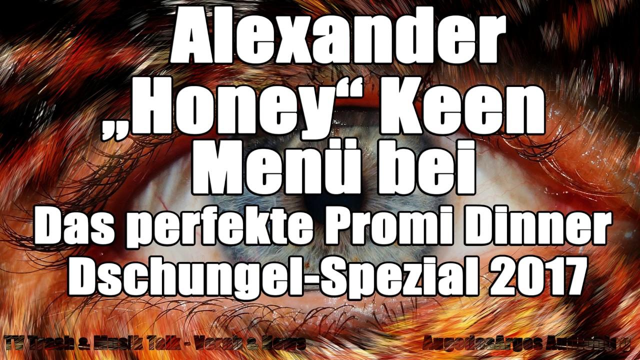 Alexander Honey Keen Menü Bei Das Perfekte Promi Dinner Dschungel