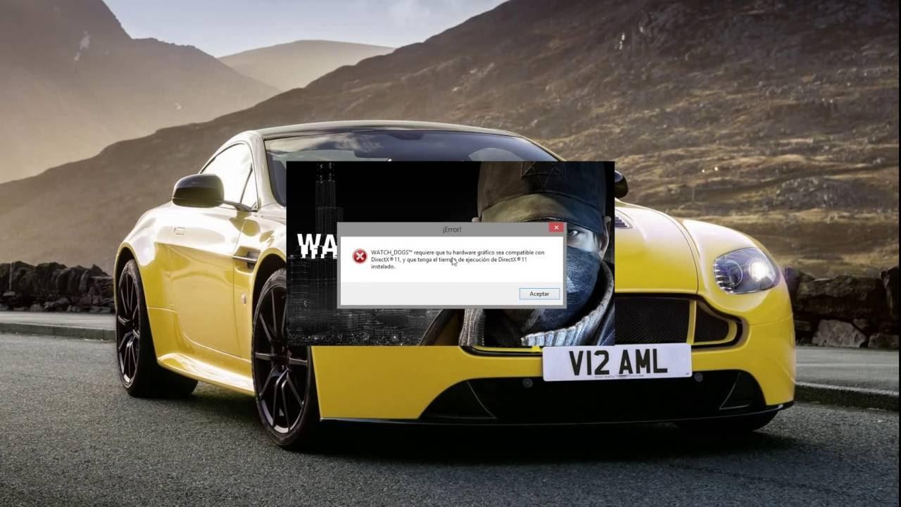 Error Directx 11 Solucion Windows 8 y 8 1 I Watch Dogs