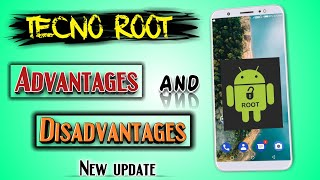 should we root our Android? | how can we root? | advantages & disadvantage of root TECNO