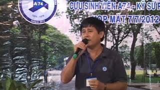 Phú Thọ A74 Họp Mặt - Sài Gòn 7.7.2012 - Chuyện Tình Buồn