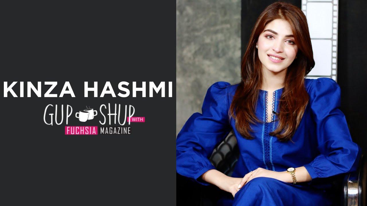 Kinza Hashmi | Exclusive Interview | Mohlat | Azmaish | Uraan | Gul o Gulzar | Gup Shup with FUCHSIA