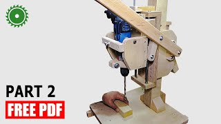 Strong Drill Press Machine - Building DIY - Part2