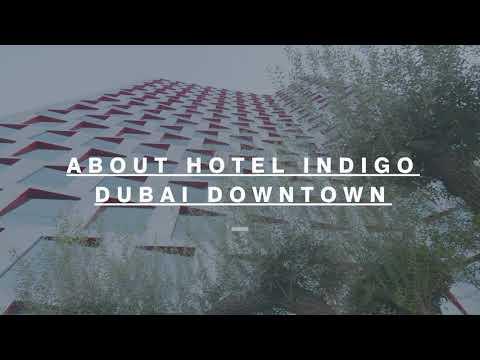 Hotel Indigo Dubai Downtown Intro