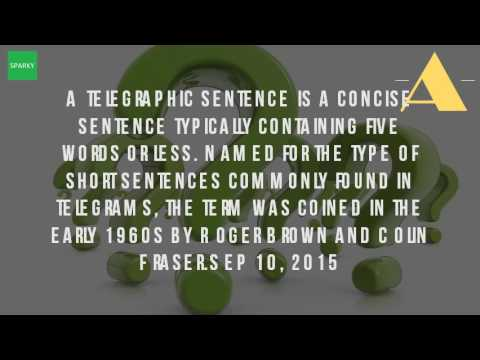 What Is A Telegraphic Sentences? - Youtube