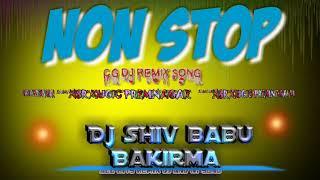 Nsr mugic premnagar hit NONSTOP CG DJ REMIX SONG DJ SHIV BABU BAKIRMA  DJ CG
