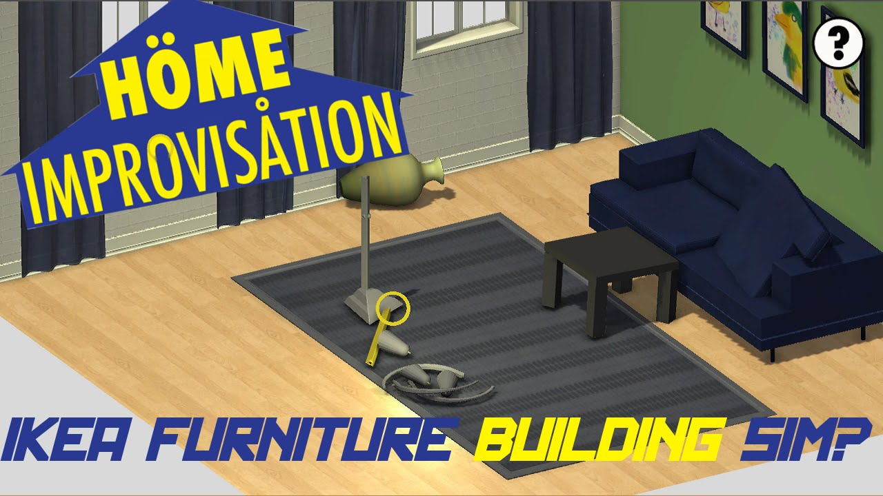 h me improvis tion ikea furniture assembly simulator unity shenanigans 13 gameplay On ikea simulation