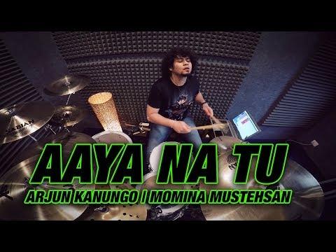 Nikhil Maira - Aaya Na Tu | Arjun Kanungo | Momina Mustehsan (Drum Cover)