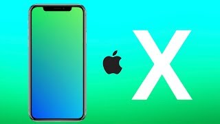 iPhone X - Everything You Need to Know!