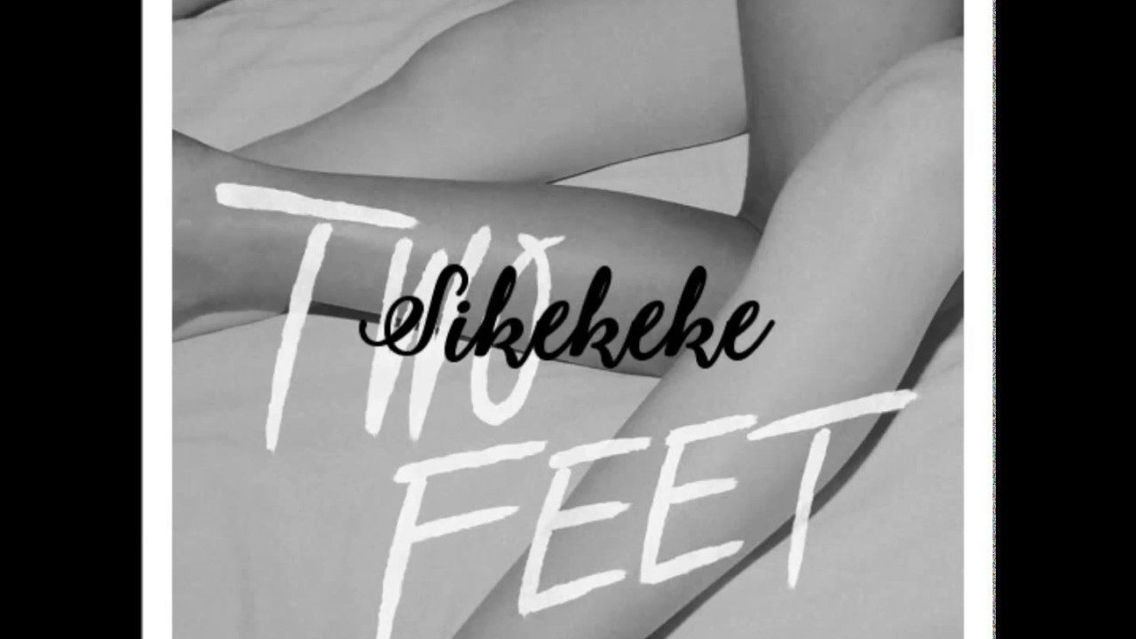sikekele & two feet - go fuck yourself *free download* - youtube
