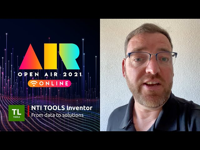 OPEN AIR 2021: NTI Tools Inventor