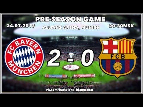 Bayern Múnich 2 - 0 FC Barcelona - Pre Season Game 24/07/13