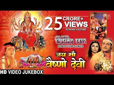 Navratri Special!!!!Jai Maa Vaishnodevi I Hindi Movie Songs I Full HD Video Songs Juke Box