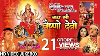 Navratri Special!!!!Jai Maa Vaishnodevi I Hindi Movie Songs I Full HD Songs Juke Box