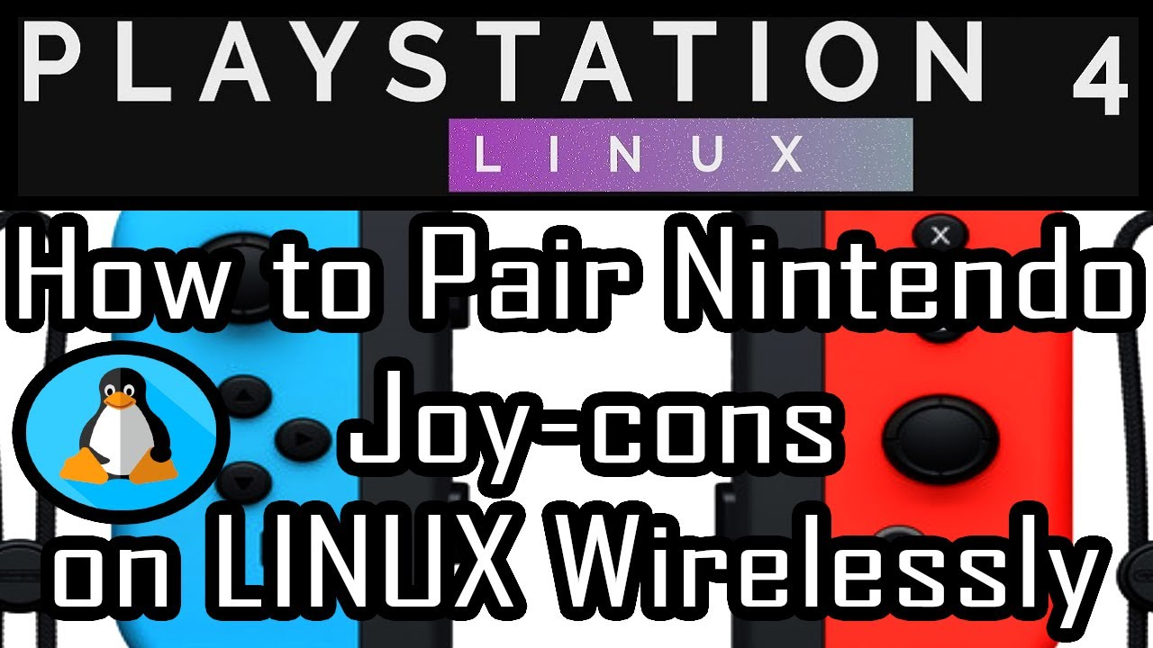 Pairing Nintendo Joy-Con controllers Wirelessly on PS4 PRO 5 05 via  Bluetooth Psxitarch Linux v2 |
